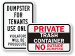 Dumpster for Private Use Signs