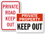 Private Peoperty Keep Out Signs