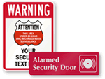 Protected By Alarm Signs