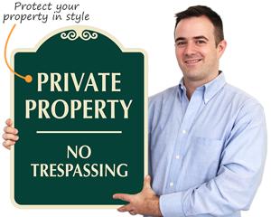 Designer Private Property Signs