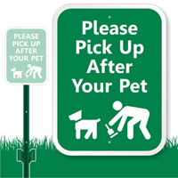 Pick Up After Your Pet Sign