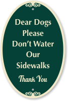 Dogs Please Don't Water Our Sidewalks Sign