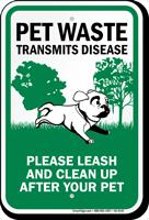 Pet Waste Transmits Disease Please Leash Sign