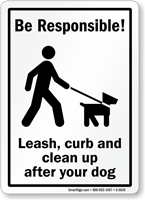 Leash, Curb and Clean Up Sign