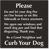 Do Not Let Your Dog Pee Engraved Sign