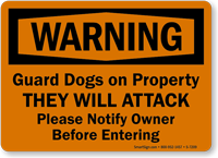 Warning Guard Dogs On Property Sign
