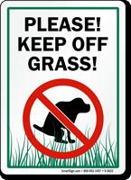 Please! Keep Off Grass!