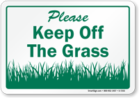 Please, Keep Off The Grass Sign