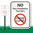 Custom Prohibition Text LawnBoss Sign