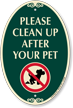 Clean Up After Your Pet Signature Sign