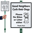 Good Neighbors Curb Their Dogs Sign