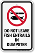 Do Not Leave Fish Entrails In Dumpster Sign