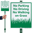 No Parking or Walking On Grass Lawnboss Sign