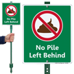No Pile Left Behind Lawnboss Sign
