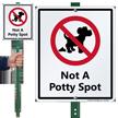 Not A Potty Spot Lawnboss Sign