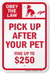 Obey Law Pick Up After Your Pet Sign
