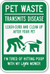 Pet Waste Transmits Disease Clean Up Sign