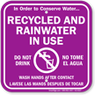 Recycled And Rainwater In Use Bilingual Sign