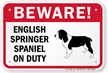 Beware English Springer Spaniel Dog Sign