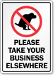 Please Take Your Business Elsewhere Sign