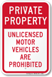 Unlicensed Motor Vehicles Are Prohibited Private Property Sign