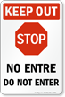 Bilingual Keep Out Stop Do Not Enter Sign