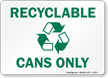 Recyclable Cans Sign