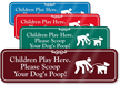 Children Play Here Please Scoop Dogs Poop Sign
