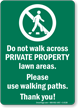 Keep Off Private Property Lawn Areas Sign