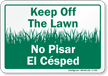 Keep Off The Lawn Bilingual Sign