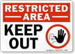Restricted Area Keep Out Sign