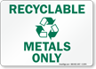 Recyclable Metals Sign