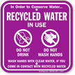 Recycled Water Use Do Not Drink Sign