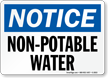 Notice Non Potable Water Sign