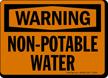 Warning Non Potable Water Sign