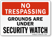 No Trespassing Grounds Sign