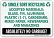 Bilingual Single Sort Recycling Sign