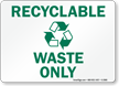 Recyclable Waste Sign