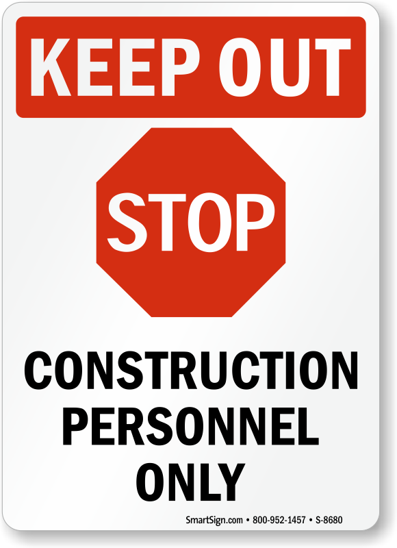 Stop Construction Personnel Only Sign, SKU: S-8680
