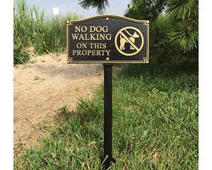 Do not walk your dog on this property sign