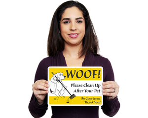Woof! Please Clean Up After Your Pet Sign