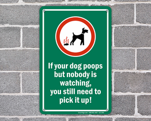 If Your Dog Poops But Nobody Is Watching, You Still Need To Pickit Up