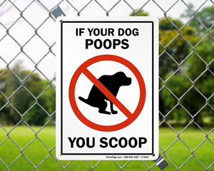 If Your Dog Poops You Scoop Humorous Dog Poop Signs
