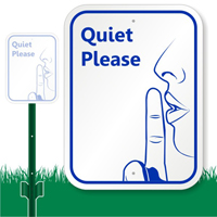 Quiet Please with Graphic Sign