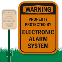 Protected Property, Electronic Alarm System Sign