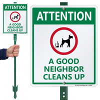 Attention A Good Neighbor Cleans Up Dog Sign
