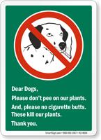 Dear Dogs Do Not Water Our Plants Funny Dog Poop Sign