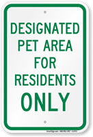 Designated Pet Area For Residents Only Sign