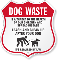 Dog Waste Is A Threat To Health Shield Sign