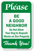 Be A Good Neighbor Pet Etiquette Sign